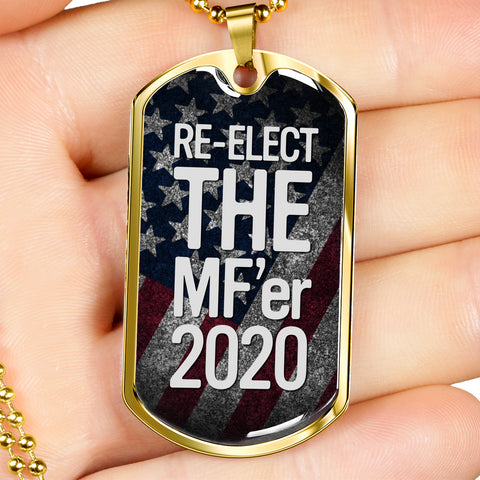 Re-Elect The MF'er