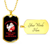 Image of Ain't No Laws Drink With Claus Dog Tag