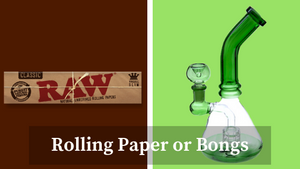 Joints Vs Bongs!
