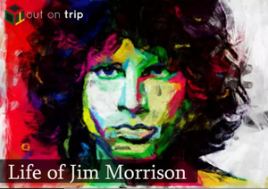 THE LIFE OF A STAR - JIM MORRISON