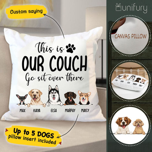 Personalized dog Throw Pillow, This is our couch go sit over there