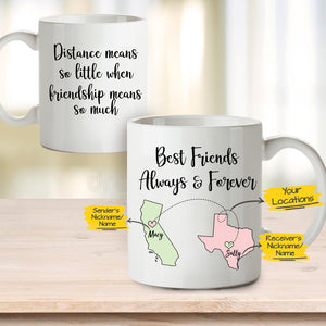Personalized best friend birthday gifts Coffee Mug Long Distance Relationship - Always & Forever