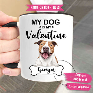 Personalized Accent Mug Gifts For Dog Lovers - My Dog Is My Valentine