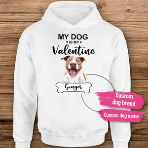 [ FRONT SIDE ] Personalized Hoodie gifts for dog lovers - My dog is my Valentine