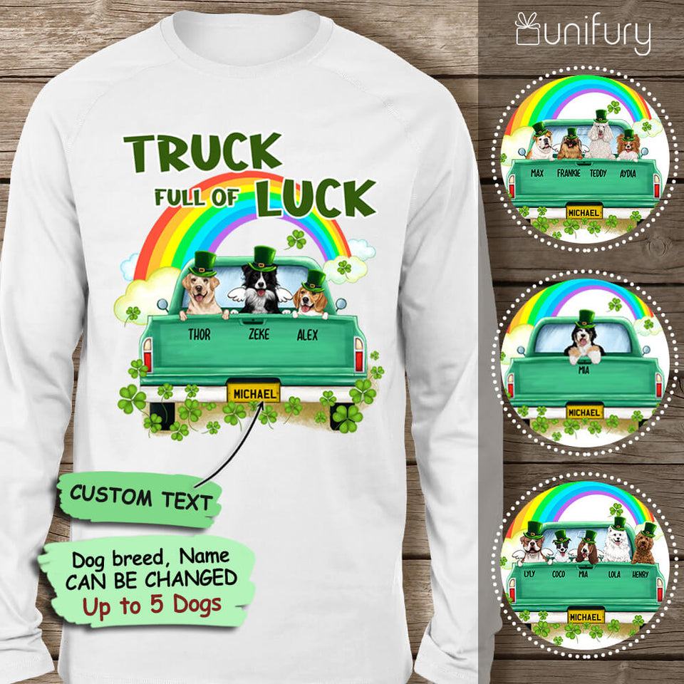 [FRONT SIDE] Personalized long sleeve gifts for dog lovers - St. Patrick's Day - Truck full of luck