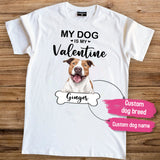 Personalized T-Shirt Gifts For Dog Lovers - My Dog Is My Valentine
