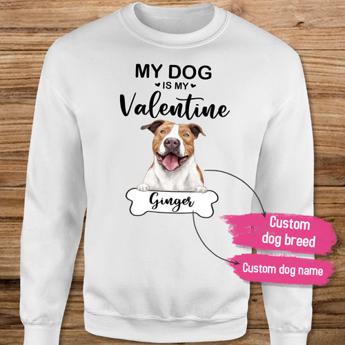Personalized sweatshirt gifts for dog lovers - My dog is my Valentine