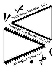 Technique Tuesday - Message in a Banner