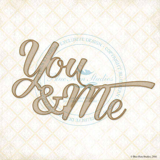 Blue Fern Studios Chipboard - You & Me