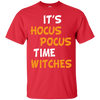 Image of Its Hocus Pocus Time Witches T shirt