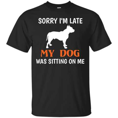 Sorry Sitting Funny Pet T Shirt