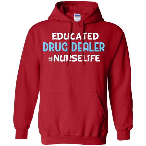 EDUCATED DRUG DEALER NURSE T Shirt