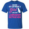 Image of Never between labrador retriever T Shirt