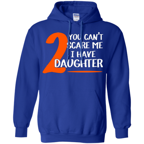 Cant Scare Have Daughters T Shirt