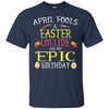 Image of Funny Birthday April Easter T Shirt