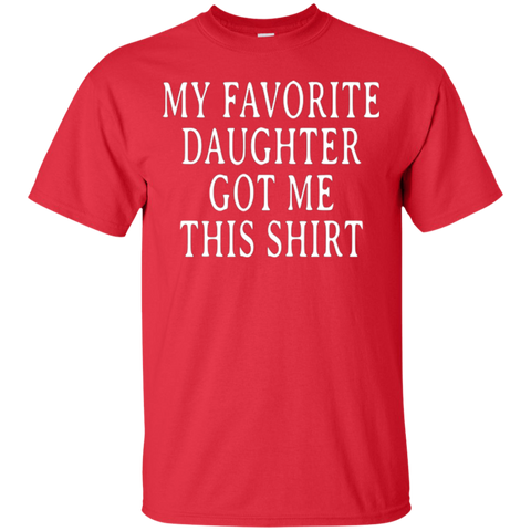 Favorite Daughter Shirt Gift T Shirt