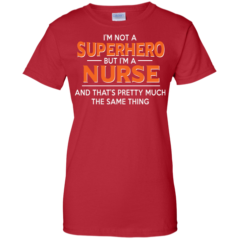 Im Not Superhero But Nurse T shirt