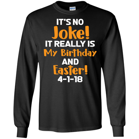 Birthday Easter April Fools T Shirt