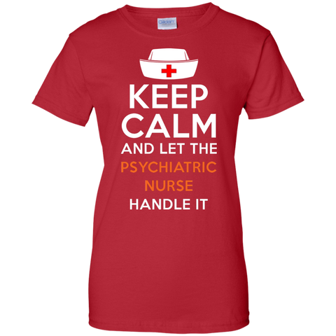 Keep Calm Psychiatric Nurse Handle T shirt