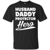 Image of Husband Daddy Protector Funny T Shirt