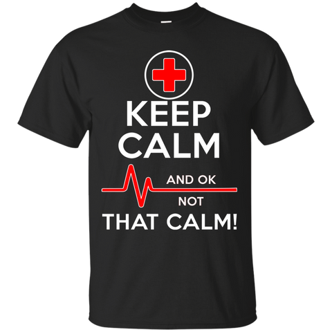Keep Calm That Funny Nurse T shirt