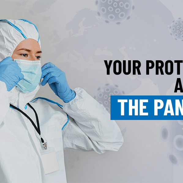 The Importance of PPE - Your protection against the pandemic will be first reviewed