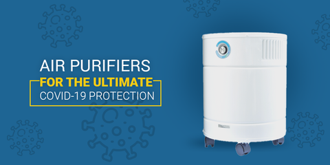 How to get The Best Air Purifiers For The Ultimate Covid-19 Protection?