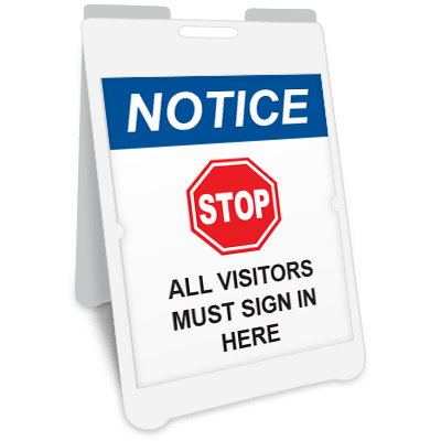 Notice Stop All Visitors Must Sign In Here A-Frame Sign Awareness Posters Graphic Products