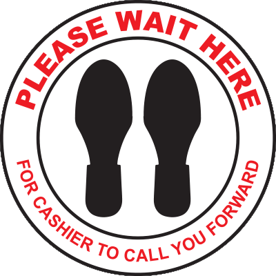 Please Wait Here Floor Sign Signage Graphic Products