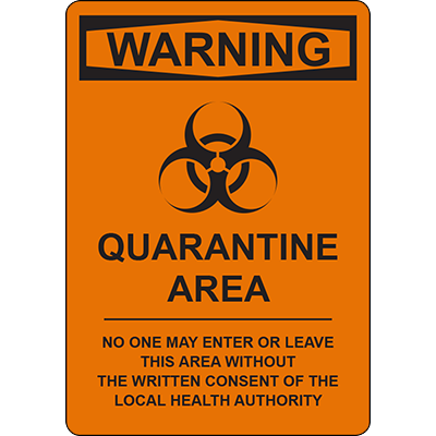 WARNING QUARANTINE AREA SIGN Signage Graphic Products
