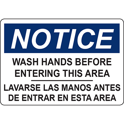 SL 10x7 1018 Adhesive Vinyl NOTICE WASH HANDS BEFORE ENTERING THIS AREA SIGN Graphic Products