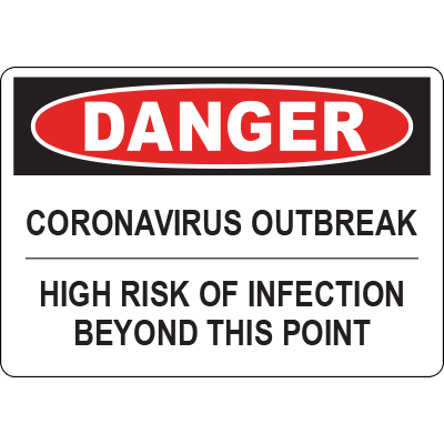 "10"" x 7"" Adhesive Vinyl Danger Coronavirus Outbreak High Risk of Infection Horizontal Sign Danger Corona Virus Outbreak High Risk of Infection Horizontal Sign Graphic Products"