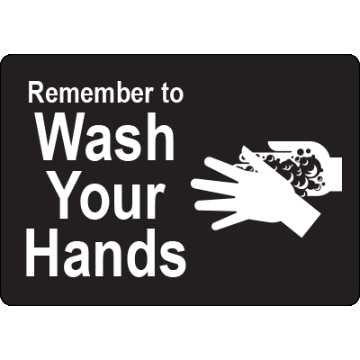 "Remember to Wash Your Hands Black Adhesive Vinyl 5""x3.5"" Remember To wash Your Hand Black Label Graphic Products"
