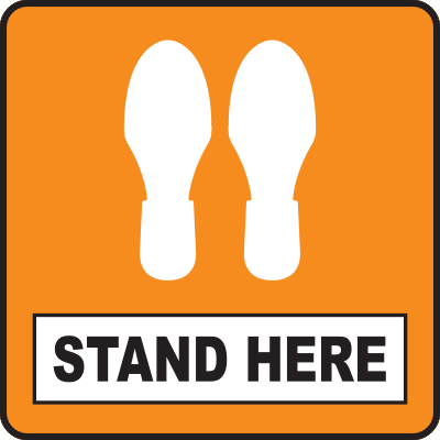 "Stand Here Orange Square Floor Sign 12"" Signage Graphic Products"