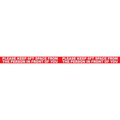 Please Keep 6FT Space In Front Of You Floor Tape Signage Graphic Products