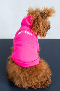 'Be You' Pet Hoodie