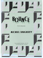 Michael Daugherty: Bounce For Bassoon Duo