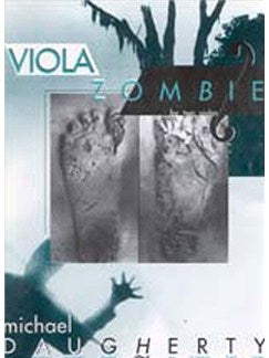 Michael Daugherty: Viola Zombie (Viola Duo)