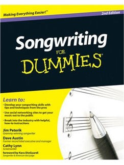 Dave Austin/Jim Peterik/Cathy Lynn: Songwriting For Dummies - 2nd Edition