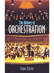 Adam Carse: The History Of Orchestration