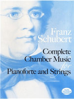 Franz Schubert: Complete Chamber Music For Pianoforte And coarde
