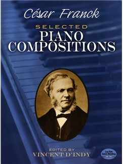 César Franck: Selected Piano Compositions