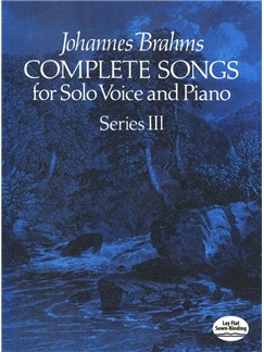 Johannes Brahms: Complete Songs For Solo Voce And Piano - Series III