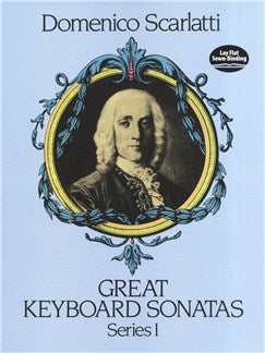 Domenico Scarlatti: Great Keyboard Sonatas - Series I