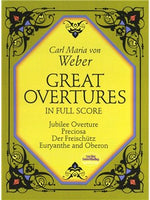 Carl Maria Von Weber: Great Overtures In Full Partitura