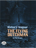 Richard Wagner: The Flying Dutchman In Full Partitura
