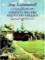 Serge Rachmaninoff: Complete Preludes And Etudes-Tableaux