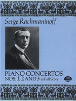 Serge Rachmaninoff: Piano Concertos Nos. 1, 2 and 3 In Full Partitura