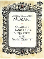 W.A. Mozart: Complete Piano Trios And Quartets And Piano Quintet
