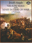 Joseph Haydn: Nelson Mass And Mass In Time Of War In Full Partitura